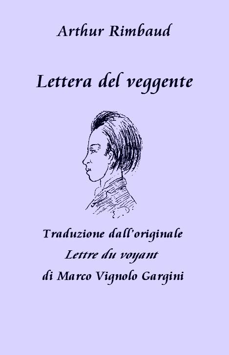 Arthur Rimbaud – Lettera del veggente