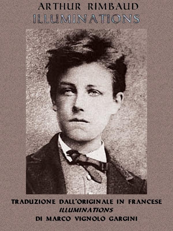 Arthur Rimbaud – Illuminations V