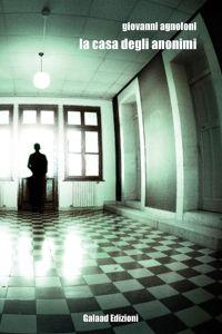 La casa degli anonimi
