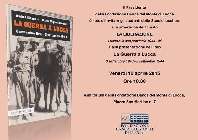 La Liberazione La Guerra a Lucca