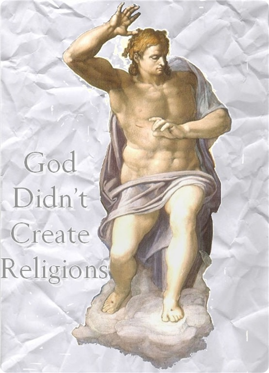 God didn't create religions