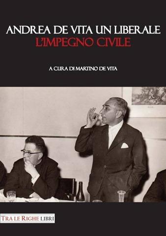 Andrea De Vita un liberale - L'impegno civile